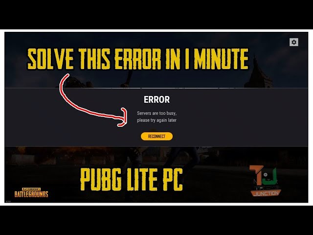 Pubg Lite Pc Server Busy Problem Fixed Tutorial Hindi دیدئو Dideo