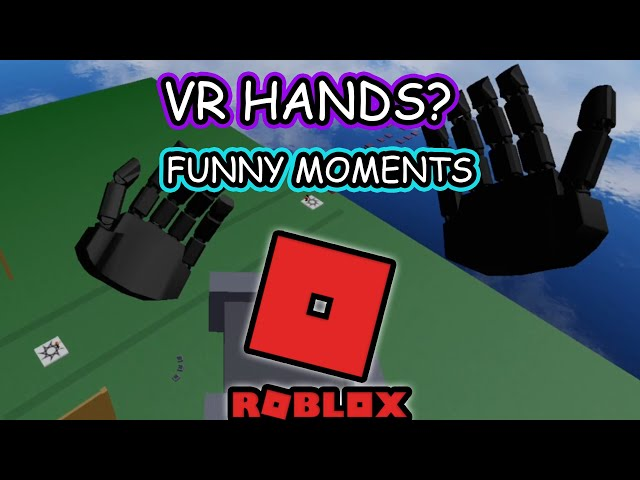 Roblox Vr Hands Without Vr Roblox Vr Hands Funny Moments دیدئو Dideo