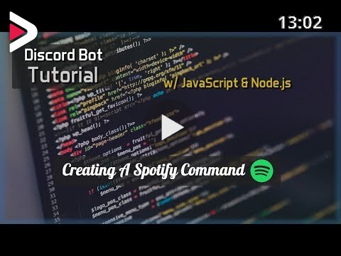 Discord Bot Tutorial Essentials Spotify Command دیدئو Dideo